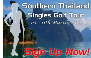 First Ever Southern Thailand Singles Golf Tour