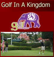 Golf in a Kingdom - A Thai Golf Experience